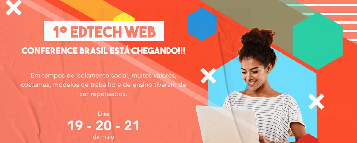 Participe da 1º EdTech Web Conference Brasil