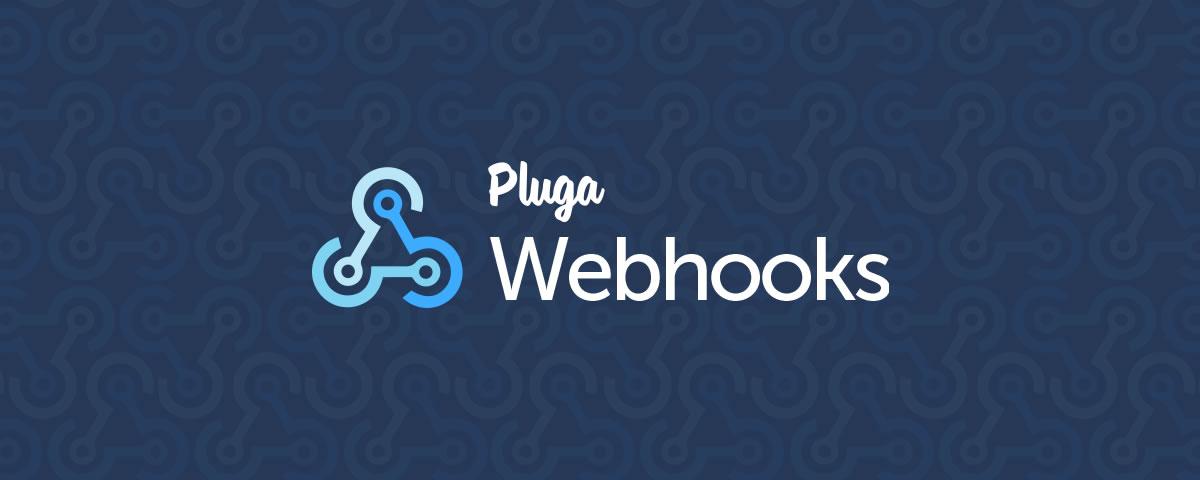 Como integrar o Thinkr a outras ferramentas web via Pluga Webhooks